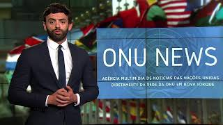 Destaque ONU News - 25 de abril de 2018