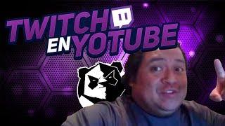 Twitch En Youtube Con Tum Tum !!! Pt 31