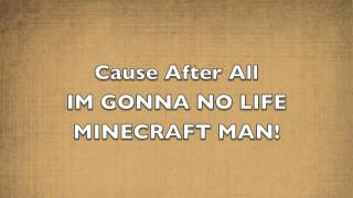 No Life-Minecraft lyrics