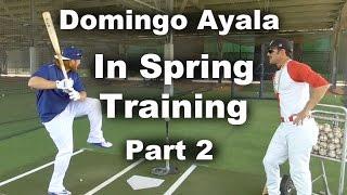 Domingo Ayala in Spring Training Part 2