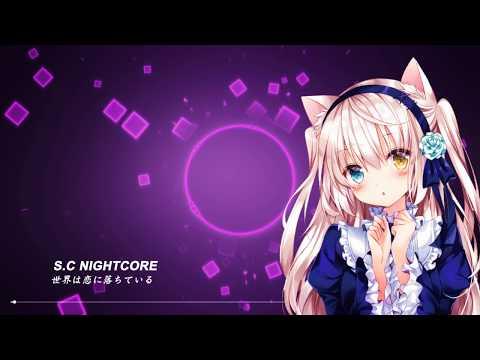 【S.C NightCore】世界は恋に落ちている 中文字幕