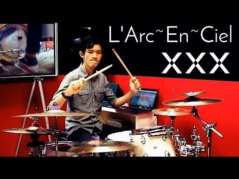 XXX - L'Arc~En~Ciel - Drum Cover - Wei Lung