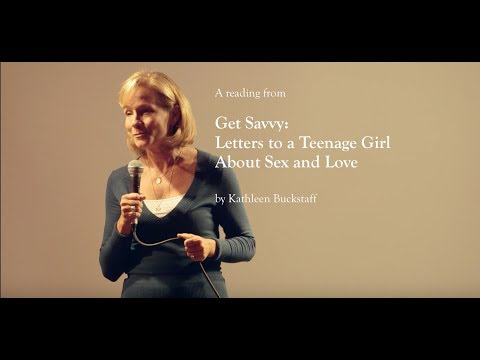 Xxx Mp4 Get Savvy Letters To A Teenage Girl About Sex And Love By Kathleen Buckstaff 3gp Sex
