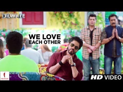 Xxx Mp4 Dilwale We Love Each Other Kajol Shah Rukh Khan Kriti Sanon Varun Dhawan 3gp Sex