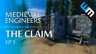 Medieval Engineers, Multiplayer Survival Gameplay - The Claim, Ep 1
