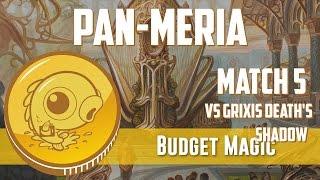 Budget Magic: Pan-meria vs Grixis Death's Shadow (Match 5)