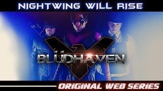 Blüdhaven Promo - Nightwing Fan Series