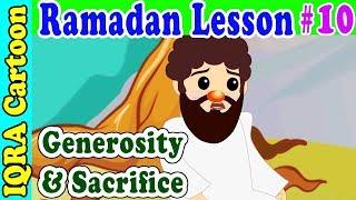 Generosity & Sacrifice : Ramadan Lesson Islamic Cartoon for Kids Ep # 10