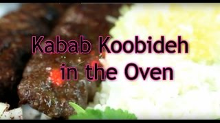 kabab koobideh in the Oven Cooking with Toorandokht