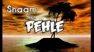 Drama Title (Sham se Pehle)