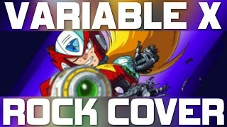 Variable X - Zero's Death Theme (Megaman X) Rock Cover