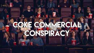 Coke Commercial Conspiracy