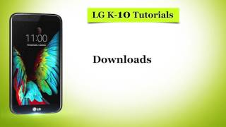How To Use Downloads On LG K10 Mobile