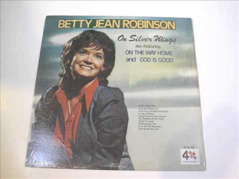 Betty Jean Robinson God Is Good
