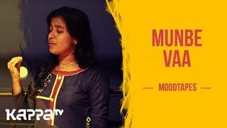 Munbe Vaa - Geethu Sojan - Moodtapes - Kappa TV