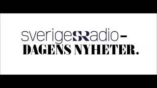 Sverigesradio Dagens Nyheter.