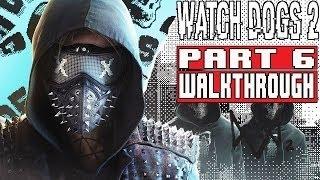 تختيم لعبة Watch Dogs 2 Arabic بالترجمة العربية الحلقة #6   Watch Dogs 2 Gameplay Walkthrough Part 6