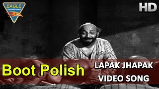 Lapak Jhapak Video Song || Boot Polish Movie HD || Naaz, Ratan Kumar, David || Hindi Video Songs