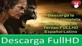 The Legend Of Tarzan | La Leyenda De Tarzán | 2016 HD | Acción, Aventuras | Naturaleza. Animales