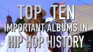 Top 10 Important Albums in Hip Hop History (Quickie)