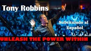 Vídeos de Tony Robbins en Español - UNLEASH THE POWER WITHIN subtitulado