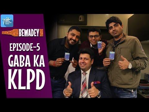 PDT Bewadey (Drunkmates) | S01E05 | Gaba Ka KLPD | Indian Web Series | The Office | heypdt | Hindi