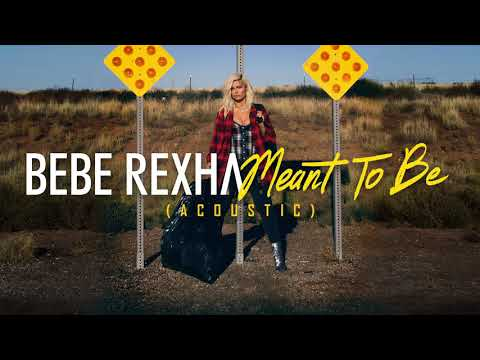 Download Bebe Rexha - Meant To Be (Acoustic) free