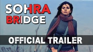 SOHRA BRIDGE | Theatrical Trailer | Bengali Movie 2016 | Barun Chanda | Niharika Singh | HD
