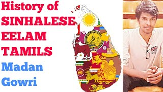 History of Tamils and Sinhalese in Sri Lanka | Madan Gowri | Who are Sinhalese ? | EELAM Tamils