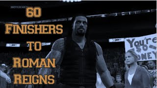 WWE 2K15 | 60 Finishers to Roman Reigns (Xbox One)