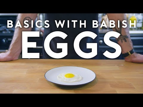 Eggs Part 1 Basics with Babish