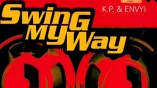 Exclusive - Hold You Tight (KP And Envyi Swing My Way)