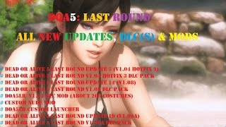 DEAD OR ALIVE 5: Last Round ALL NEW UPDATES , DLC(s) & MODS [LATEST]