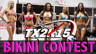 TX2K15 - Bikini Contest!  VIP ACCESS