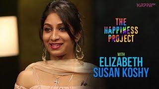 Elizabeth Susan Koshy - The Happiness Project - Kappa TV