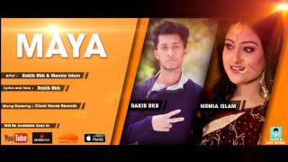 Maya Bangla New Song 2017 Rakib ft  Meemi  New Bangla Song 2017  Bangla Song 2017