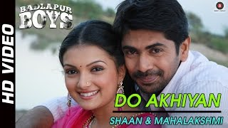 Do Akhiyyan Official Video HD | Badlapur Boys | Nisshan Nanaiah | Romantic Song