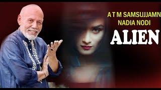 Alien (এলিয়েন ) l Bangla Natok l ATM Samsujjaman l Nadia l Oni l BD Natok l Comedy natok l Drama new