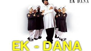 Ek Dana Ni Do Dane By Daler Mehndi  Official Video
