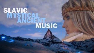 Slavic Mystical Ancient Music