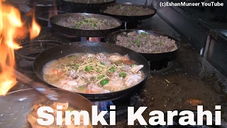 Chicken Karahi Simki | Best Chicken Karahi in Town | Lahore Street Food II