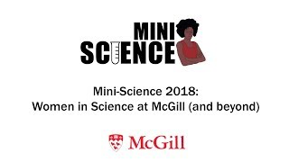 Mini-Science Episode 1: History of Women in Science @ McGill