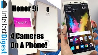 Honor 9i India Unboxing, Camera Test, Features And Hands On Overview | Intellect Digest