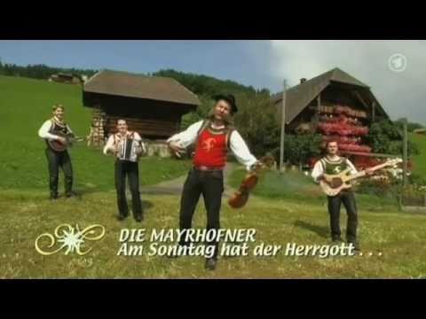 Die Mayrhofner Am Sonntag hat der Herrgott no die Zillertaler gmacht 2009