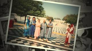 Maji's 80th Montage - Sarjit Kaur Chambal - A walk down Memory Lane HD 1080p