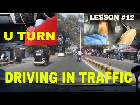 DRIVING IN TRAFFIC || U-TURN || DESI DRIVING SCHOOL