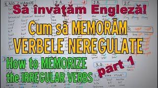 Sa invatam engleza - CUM MEMORAM VERBELE NEREGULATE (p. 1) - Let's Learn English