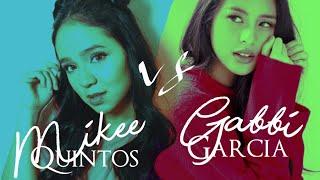 Mikee Quintos vs Gabbi Garcia