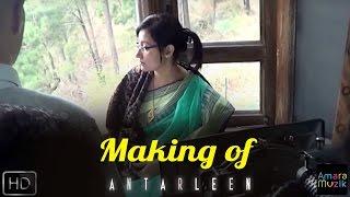 Making of Antarleen |  Bangla Movie 2016 | Kharaj Mukherjee | Mamata Shankar | Sampurna Lahiri
