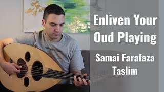 How to Enliven your Oud playing with Ornamentation